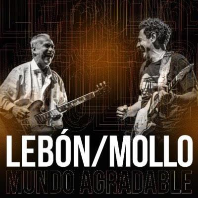 """David Lebón volvió a grabar """"Mundo agradable"""", ahora con Ricardo Mollo como invitado"""