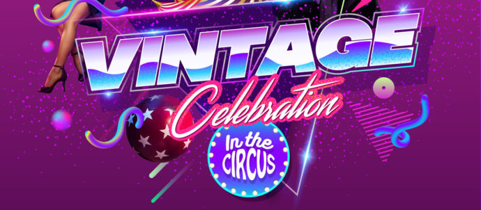 "VINTAGE CELEBRATION ""In the Circus"": toda la info"